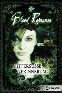Bittersüße Erinnerung (Blood Romance, ...