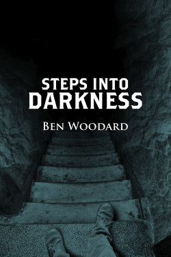 Steps Into Darkness (Shakertown Adventure #2)