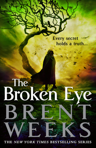 [[ Reading ]] ➿ The Broken Eye (Lightbringer, #3)  Author Brent Weeks – Vejega.info