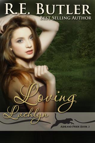 Loving Lachlyn(Ashland Pride 2)