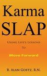Karma Slap by Alan Goetz