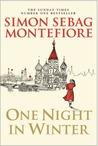 One Night in Winter by Simon Sebag Montefiore