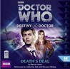 Doctor Who: Death's Deal (Destiny of the Doctor, #10)