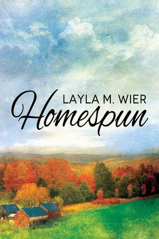 Homespun by Layla M. Wier