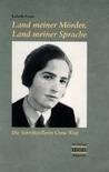 Land meiner Mörder, Land meiner Sprache: die Schriftstellerin Grete Weil