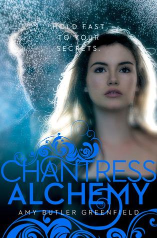 Chantress Alchemy (Chantress, #2)