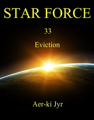 Star Force: Eviction