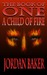 A Child of Fire (Book of On...
