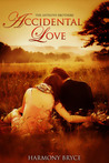 Accidental Love by Harmony Bryce