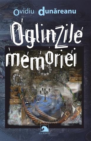 Oglinzile memoriei