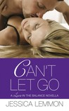 Can't Let Go (Love in the Balance, #1.5)