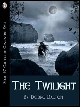 The Twilight (Collective Obsessions, #7)