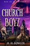 Rod of the Wicked (Church Boyz #1)