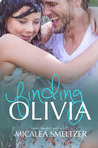 Finding Olivia by Micalea Smeltzer