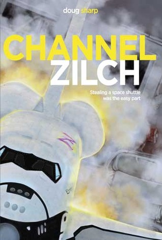 Channel Zilch by Doug Sharp