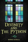 Divinity and The Python by Bonnie  Randall
