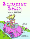 "Summer Saltz ""I'M So HOLLYWOOD"" by Connie Sewell"
