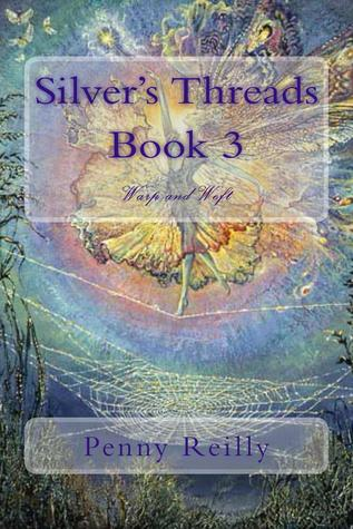 Silver's Threads Book 3, Warp and Weft
