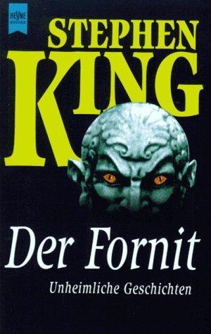 Der Fornit. Unheimliche Geschichten. (Skeleton Crew 3 of 3)