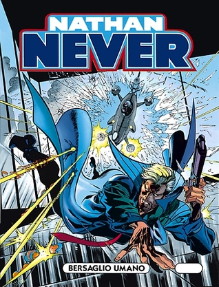 Nathan Never n. 52: Bersaglio umano