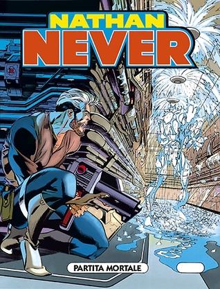 Nathan Never n. 53: Partita mortale