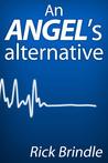 An Angel's Alternative