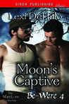 Moon's Captive (Be-Were #4)