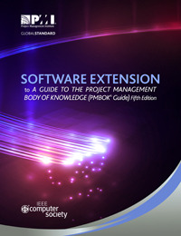 Software Extension to A Guide to the Project Management Body of Knowledge (PMBOK® Guide) Fifth Edition