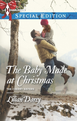 The Baby Made at Christmas(Cherry Sisters       2)