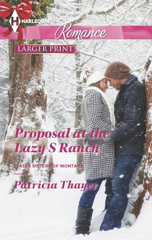 Proposal at the Lazy S Ranch (Slater Sisters of Montana #2)