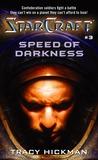 Speed of Darkness (StarCraft, #3)