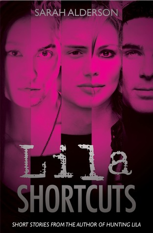 Lila Shortcuts (Lila, #0.5-0.7)