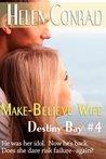 Make Believe Wife by Helen Conrad