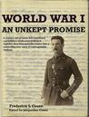 World War 1 - An Unkept Promise