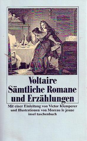 Voltaire: Sämtliche Romane und Erzählungen