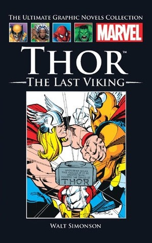 The Mighty Thor: The Last Viking (Marvel Ultimate Graphic Novels Collection)