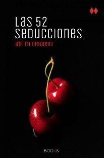 Las 52 seducciones by Betty   Herbert