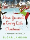 Have Yourself a Curvy Little Christmas (Perfect Fit, #1.5)
