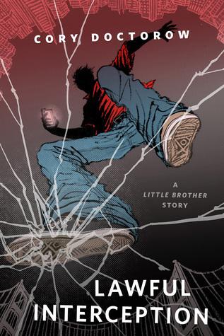 Lawful Interception (Little Brother, #3)