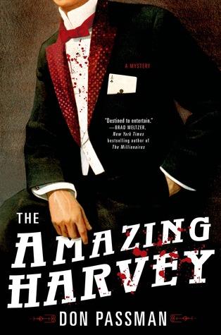 The Amazing Harvey: A Mystery