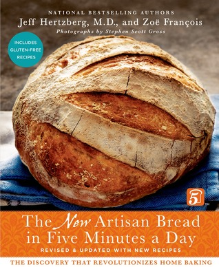 The New Artisan Bread In Five Minutes A Day Discovery That