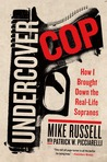 Undercover Cop by Mike   Russell