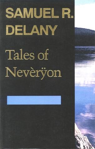 Tales of Nevèrÿon by Samuel R. Delany