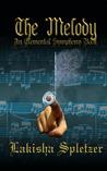 The Melody (Elemental Symphony, #2)