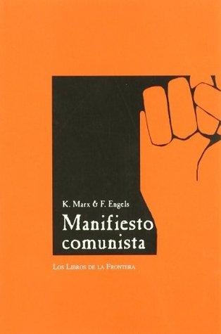 Manifiesto Comunista por Karl Marx, Friedrich Engels