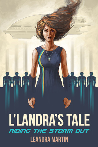 L'Landra's Tale: Riding The Storm Out (Book #3)