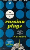 An anthology of Russian plays: Volume I, 1790-1890