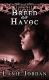 Breed of Havoc (The Breed Chronicles #3)