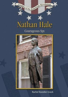 Nathan Hale: Courageous Spy