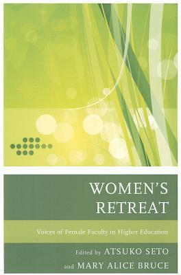 Women's Retreat: Voices of Female Faculty in Higher Education